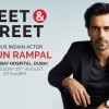 Meet & Greet Bollywood Star Arjun Rampal at Thumbay Hospital Dubai on 29 th August