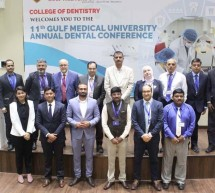 11th GULF MEDICAL UNIVERSITY ANNUAL DENTAL CONFERENCE ADVANCES IN THE ARENA OF DENTISTRY