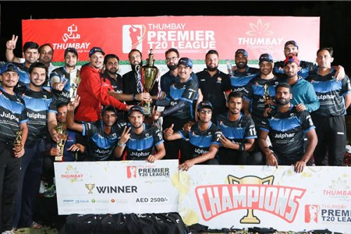 Inaugural Edition of 'Thumbay Premier T20 League' Concludes with Thrilling Final Match and Grand Presentation Ceremony